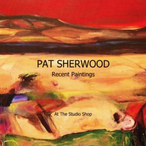 Pat Sherwood, Recent Paintings, Catalog for Solo Show at Studio Shop, 2008